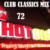 HOT 91.9FM CLUB CLASSICS MIX 72