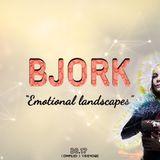 Bjork - Emotional Landscapes (Compilation)