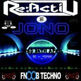 Jono - Reactiv 015 Fnoob Techno Radio - April 26th 2017 - Techno mix
