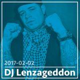 2017-02-02 DJ Lenzageddon