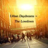Urban Daydreams - The Lowdown
