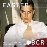 EASTER - Berlin Community Radio 047