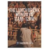 The Lunch Break 2/2/2015: Trap Mix