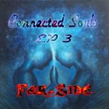 Connect Souls EP3 Mixed By Far-Side