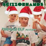 Scizzorhands - The Bad Elf (Christmas Mixtape)