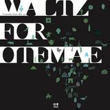 """otemae vol.3 """"waltz"""""""