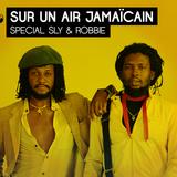 Show #6 : Sly & Robbie