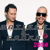 Matisse & Sadko russian radio show #289