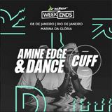 2016.01.08 - Amine Edge & DANCE @ Love Sessions - Rider Weekends, Rio De Janeiro, BR