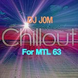 Chillout Music - For MTL 63