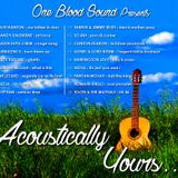 ACOUSTICALLY YOURS...