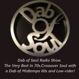 Dab of Soul Radio Show 17th of April 2017. The Very Best In 60's, 70s & Crossover Soul!
