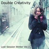Double Creativity - Lost Session Winter Vol.1