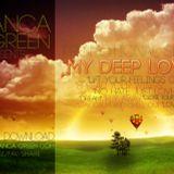 Anca Green - My DEEP Love (Promotional Mix)