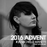 EXCLUSIVE MIXTAPE 021 - MICHELLE MANETTI - CHIEF EDITORS ADVENT MIX 2016