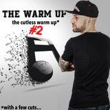 THE CUTLESS WARM UP #2 - DJ IRON