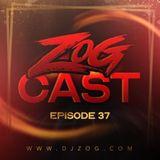 ZOGCAST (Episode 37)