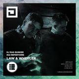 Law & Wheeler with Blackeye MC - Repertoire x DJ Mag Bunker - 09/05/18