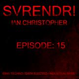 SVRENDR! with DJ I/\N CHRISTOPHER - Episode 15, July 1st 2019 (Midtempo/DarkTechno/Industrial Mix)