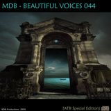 MDB - BEAUTIFUL VOICES 044 (ATB SPECIAL EDITION)