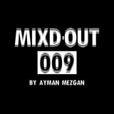 Mixd'Out #009