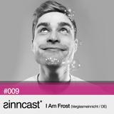 sinncast* #009 - I Am Frost (Vergissmeinnicht / DE)