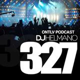 ONTLV PODCAST - Trance From Tel-Aviv - Episode 327 - Mixed By DJ Helmano