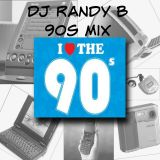 DJ Randy B - 90s Mix