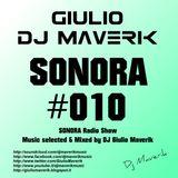 SONORA - Episode #010 - Radio Show by Giulio Dj Maverik