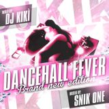 DANCEHALL FEVER Brand New Edition