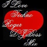 I LOVE TECHNO.14-11-2014-By-Roger DJBoss.mp3