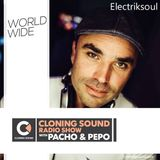 Pacho & Pepo present exclusive mix by Electriksoul on Cloning Sound radio show :: episode 193