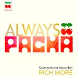RICH MORE: ALWAYS PACHA vol.1