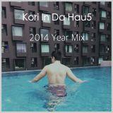 Kori In Da Hau5 2014 Year Mix (2nd Hour)