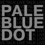 The dark side of: PALE BLUE DOT. The Secret Door Radio TALK