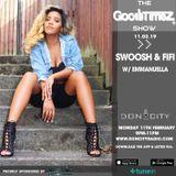 The Goodtimez Show w/ @mariasonlydaughter (Emmanuella) @doncityradio 11.02.19
