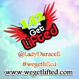 Get Lifted 142 mixed by DJ Lady Duracell