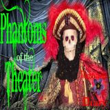 Phantoms of the Theater   True Ghost Stories   Podcast