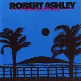 Oscillations Radio Show #105 - Robert Ashley