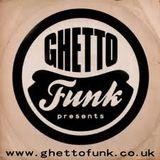 Ghetto Funk Mix