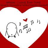 Weela - I love This Tune (Amr EL Hussaini & George Maher Mashup)