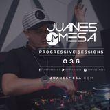 036 Progressive Sessions @ Juanes Mesa