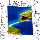 Playlist Village Label - Villette Sonique