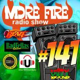 More Fire Radio Show #141 Week of April 24th 2017 with Crossfire from Unity Sound