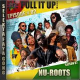 Pull It Up - Episode 02 - S7