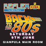 THE REFLEX PARTY - Back to the 80s Saturday 9 June 2018 at Gianpula (Malta)