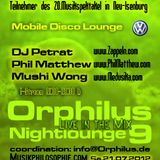 Phil Matthew @ Orphilus Nightlounge 9 (21.07.2012)