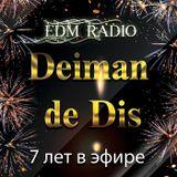 Deiman de Dis - Happy Birthday EDM Radio 2018
