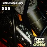 FromTheCrates  0 0 9  (Real Emcees Only.)