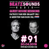 Beatz Sounds Radio #91 - 20.04.2018 - 'Guest House Sessions' by Patrick & Geerten (NL)